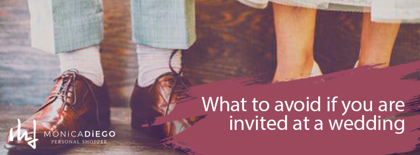 What to avoid if you are invited at a wedding