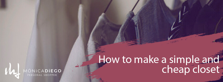 How to make a simple and cheap closet