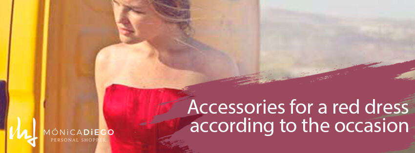 Accessories for a red dress according to the occasion