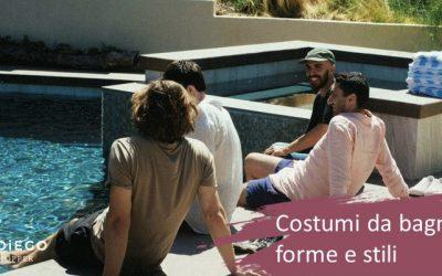 Costumi da bagno per uomo, forme e stili