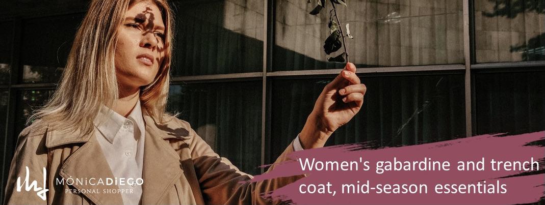 Women's gabardine and trench coat, mid-season wardrobe essentials