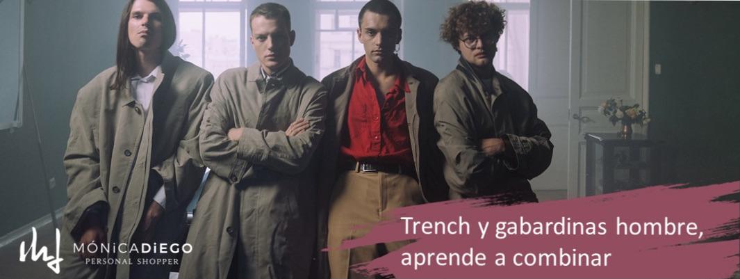 Trench y gabardinas de Hombre: ¡una para todos y todas para uno!