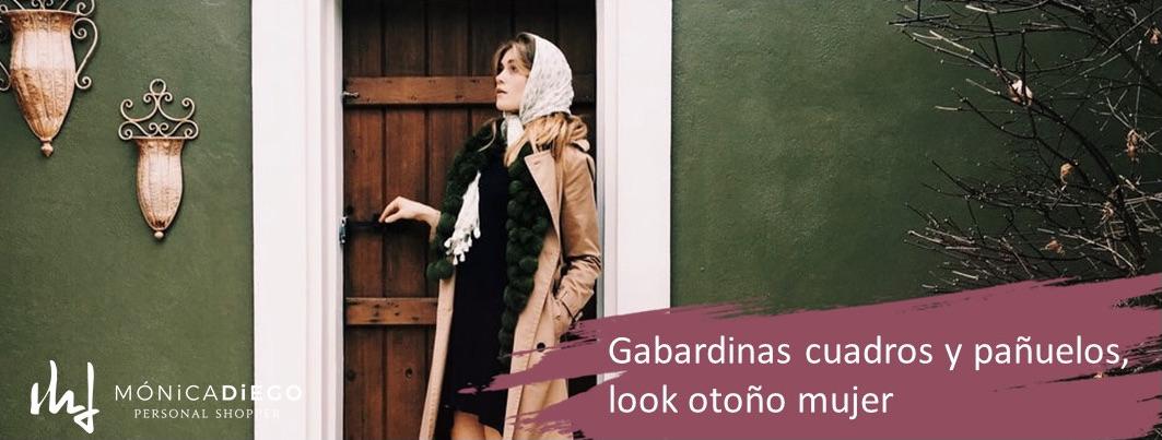 Gabardinas, cuadros y pañuelos, look otoño mujer
